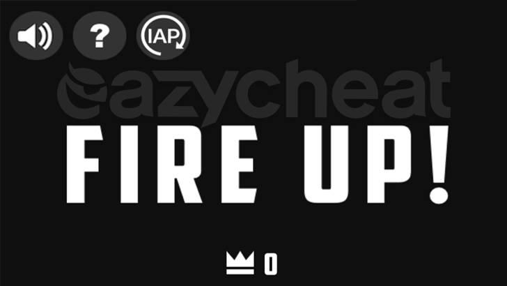 Fire Up! cheat
