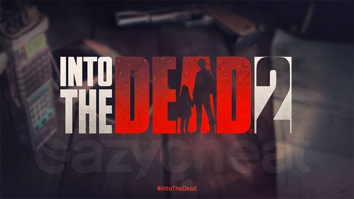 Into the Dead 2 cheat